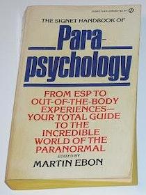 "Ebon, Martin (ed.), ""The Signet Handbook of PARAPSYCHOLOGY"" SLUTSÅLD"