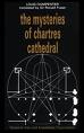 "Charpentier, Louis, ""The Mysteries of Chartres Cathedral"" SLUTSÅLD"