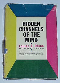 "Rhine, Louisa, ""Hidden Channels of the Mind"" INBUNDEN SLUTSÅLD"