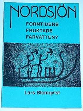 """Blomqvist, Lars, """"Nordsjön: Forntidens fruktade farvatten?"""" SLUTSÅLD"""