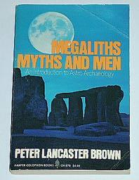 """Lancaster Brown, Peter, """"Megaliths Myths and Men"""" SLUTSÅLD"""
