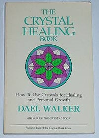 "Walker, Dael, ""The Crystal Healing Book"" SLUTSÅLD"