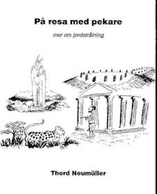 """Neumüller, Thord, """"På resa med pekare; mer om jordstrålning"""" HÄFTAD"""