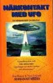 """Eckardt, Tony & Eva Olsson, """"Närkontakt med UFO, en dokumentär berättelse"""" KARTONNAGE"""
