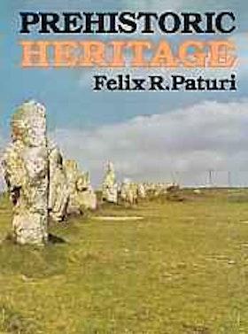 """Paturi, Felix R, """"Prehistoric Heritage"""" SLUTSÅLD"""