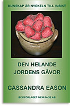 """Eason, Cassandra, """"Den helande jordens gåvor"""" HÄFTAD SLUTSÅLD"""
