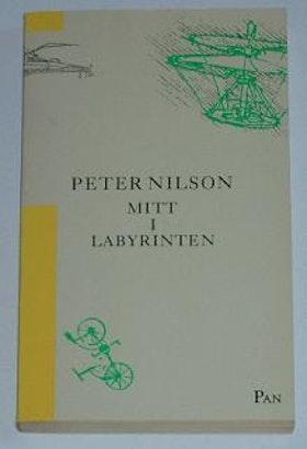 "Nilson, Peter, ""Mitt i labyrinten"" POCKET ENDAST  EX!"