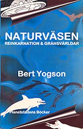 """Yogson, Bert, """"Naturväsen: Reinkarnation & gränsvärldar"""" POCKET SLUTSÅLD"""