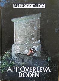 """Det oförklarliga, bokserie, """"Att överleva döden"""""""
