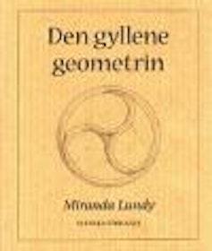 "Lundy, Miranda, ""Den gyllene geometrin"" SLUTSÅLD"
