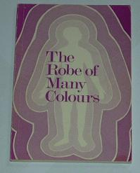 "Beesley, Ronald P, ""The Robe of Many Colours"" SLUTSÅLD"