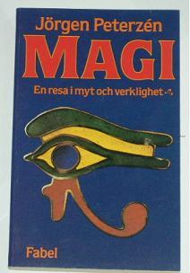 """Peterzén, Jörgen, """"Magi - en resa i myt och verklighet"""" POCKET SLUTSÅLD"""