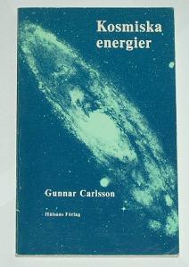 """Carlsson, Gunnar, """"Kosmiska energier"""" HÄFTAD SLUTSÅLD"""