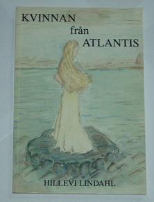 """Lindahl, Hillevi, """"Kvinnan från Atlantis"""" SLUTSÅLD"""