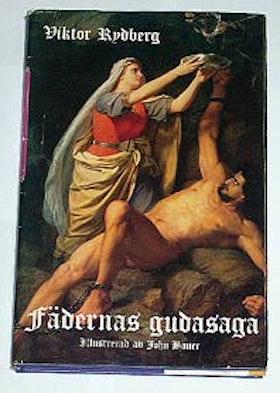 """Rydberg, Viktor, """"Fädernas gudasaga"""" INBUNDEN SLUTSÅLD"""