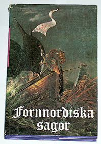 "Ekermann, A., ""Fornnordiska sagor"" INBUNDEN"