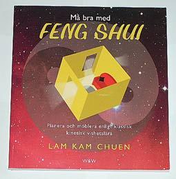 """Chuen, Lam Kam, """"Må bra med Feng Shui"""" HÄFTAD"""