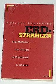 """Kopschina, Andreas, """"Erdstrahlen"""""""