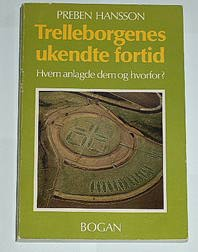 "Hansson, Preben, ""Trelleborgenes ukendte fortid"" SLUTSÅLD"