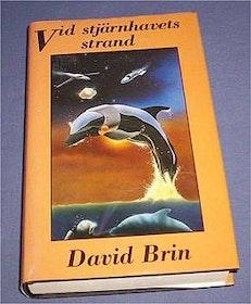 """Brin, David, """"Vid stjärnhavets strand"""" INBUNDEN SLUTSÅLD"""