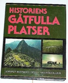 """Westwood, Jennifer, (red.) """"Historiens gåtfulla platser"""" INBUNDEN SLUTSÅLD"""