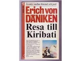 """Von Däniken, Erich, """"Resa till Kiribati: Äventyr mellan himmel och jord"""" INBUNDEN"""