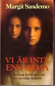 """Sandemo, Margit, """"Vi är inte ensamma: osynliga hjälpare"""" INBUNDEN SLUTSÅLD"""