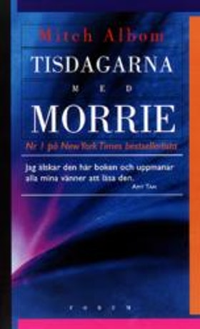 "Albom, Mitch, ""Tisdagarna med Morrie"" INBUNDEN"