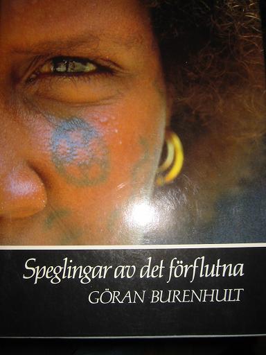 """Burenhult, Göran, """"Speglingar av det förflutna"""" INBUNDEN"""