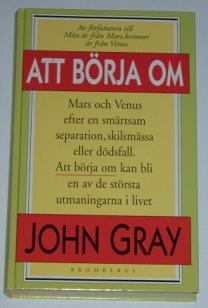 """Gray, John, """"Att börja om"""" KARTONNAGE SLUTSÅLD"""