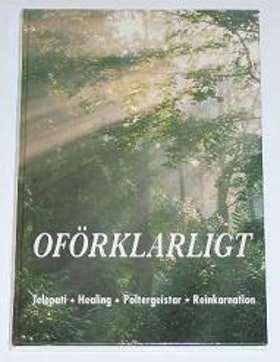 "Persson, Åke (red.) ""Oförklarligt"" KARTONNAGE"