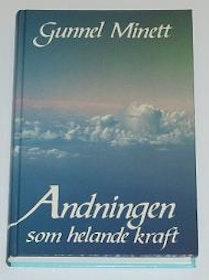 """Minett, Gunnel, """"Andningen som helande kraft"""" HÄFTAD"""