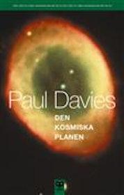"Davies, Paul, ""Den kosmiska planen"" HÄFTAD"