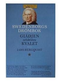 """Bergquist, Lars, """"Swedenborgs drömbok: glädjen och det stora kvalet"""" HÄFTAD"""