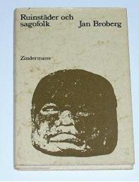 """Broberg, Jan, """"Ruinstäder och sagofolk"""" SLUTSÅLD"""