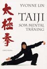 "Lin, Yvonne, ""Taiji som mental träning"" KARTONNAGE"
