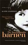 """Harrison, Kathy, """"De bortglömda barnen"""" INBUNDEN SLUTSÅLD"""