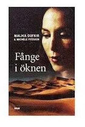 "Oufkir, Malika, ""Fånge i öknen"" INBUNDEN"