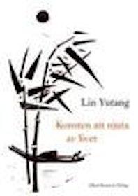 """Yutang, Lin, """"Konsten att njuta av livet"""" INBUNDEN SLUTSÅLD"""