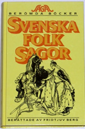 "Berg, Fridtjuv, ""Svenska folksagor"" INBUNDEN, SLUTSÅLD"