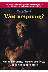 """Molén, Mats, """"Vårt ursprung?"""" HÄFTAD"""