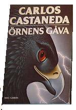 """Castaneda, Carlos, """"Örnens gåva"""" INBUNDEN, SLUTSÅLD"""