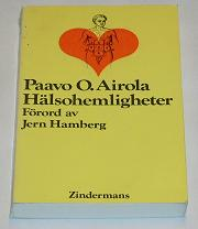 "Airola, Paavo O., ""Hälsohemligheter"" HÄFTAD"