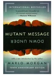 """Morgan, Marlo, """"Mutant message down under"""" (Budskap från andra sidan på engelska) INBUNDEN"""