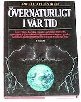 """Bord, Janet & Colin, """"Övernaturligt i vår tid"""" INBUNDEN"""