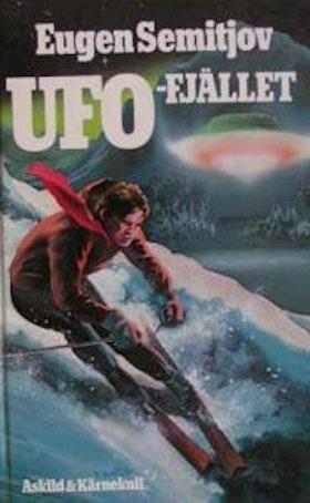 """Semitjov, Eugen, """"UFO-fjället"""""""