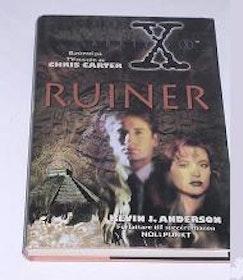 """Anderson, Kevin J., Arkiv X: """"Ruiner"""" INBUNDEN"""