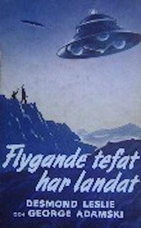 """Leslie, Desmond & Adamski, George """"Flygande tefat har landat"""" INBUNDEN SLUTSÅLD"""