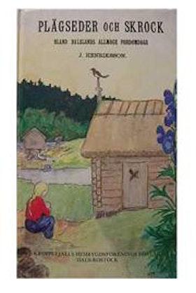 """Henriksson, J. """"Plägseder och skrock"""" SLUTSÅLD"""