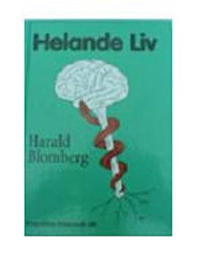 """Blomberg, Harald, """"Helande liv"""" INBUNDEN SLUTSÅLD"""